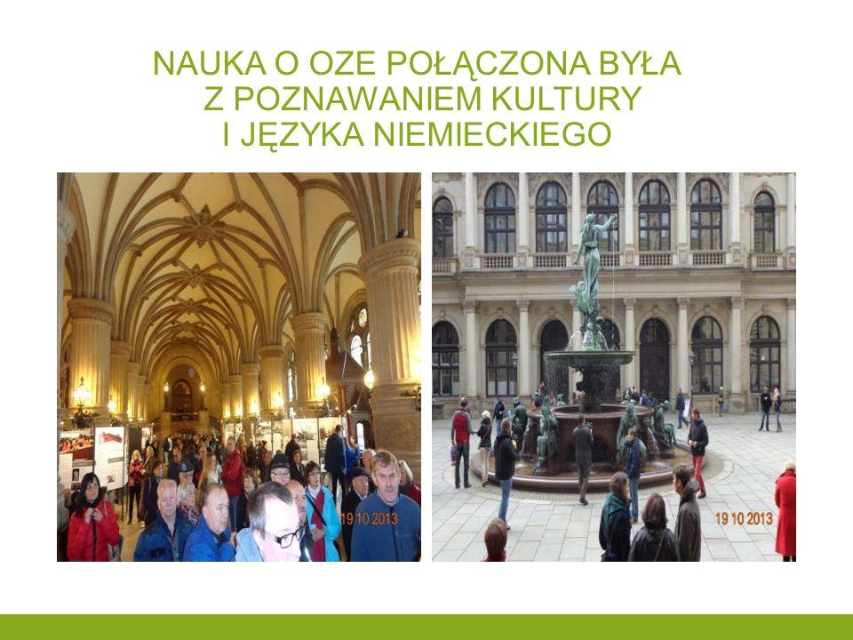 Nauka o oze połączona była z poznawaniem kultury i języka niemieckiego