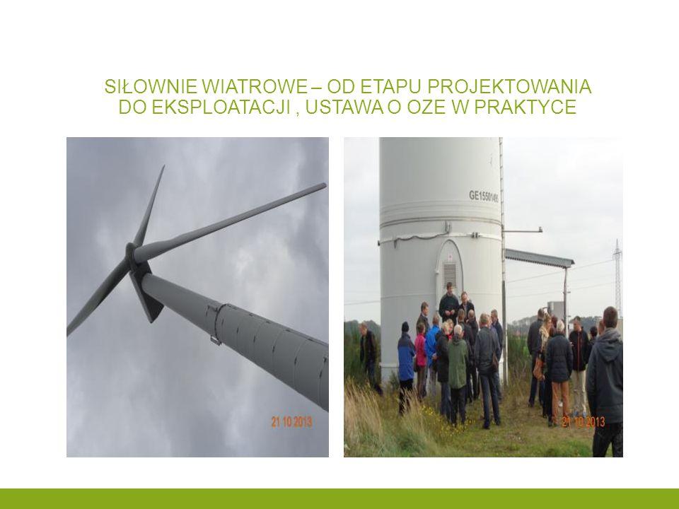 Siłownie wiatrowe – od etapu projektowania do eksploatacji , ustawa o oze w praktyce
