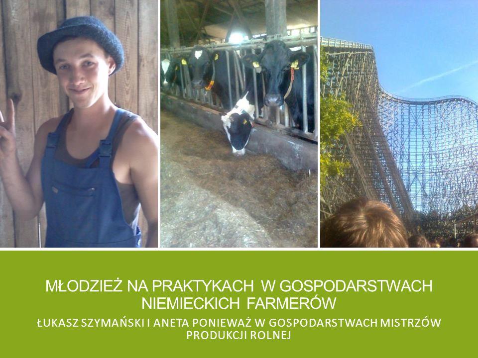 Młodzież na praktykach w gospodarstwach niemieckich farmerów