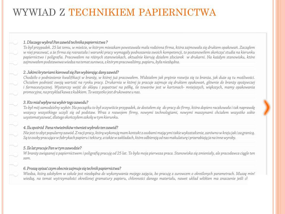 wywiad z technikiem papiernictwa