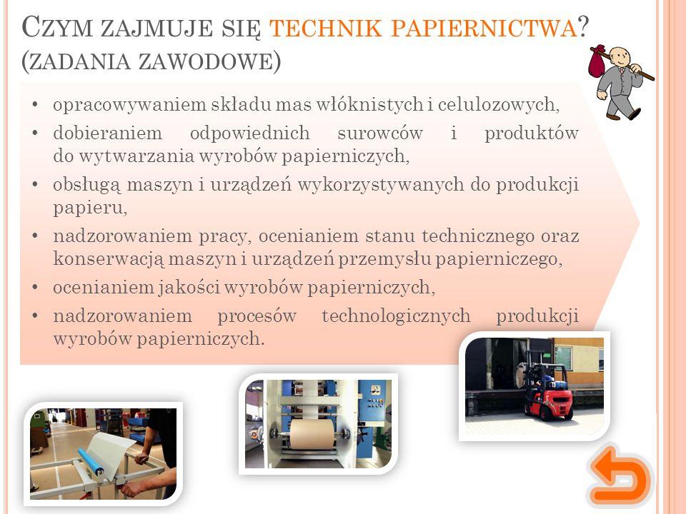 Czym zajmuje się technik papiernictwa (zadania zawodowe)