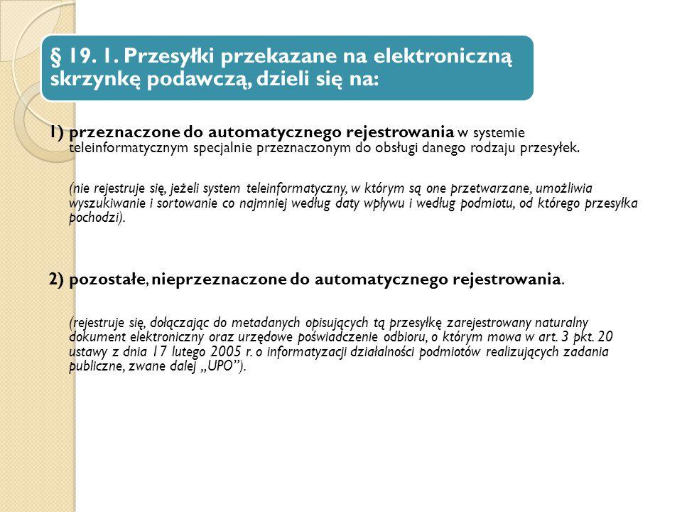 2) pozostałe, nieprzeznaczone do automatycznego rejestrowania.