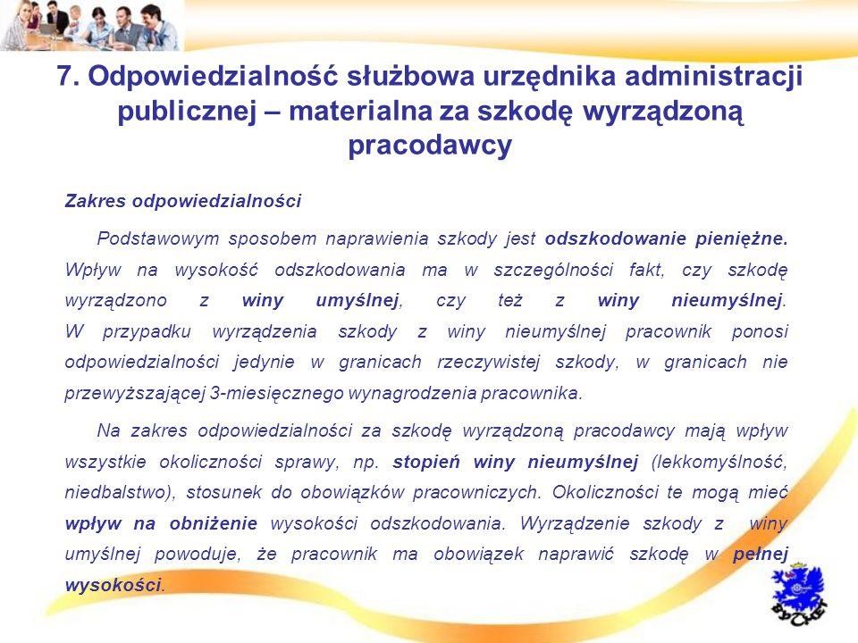 7. Odpowiedzialność służbowa urzędnika administracji publicznej – materialna za szkodę wyrządzoną pracodawcy
