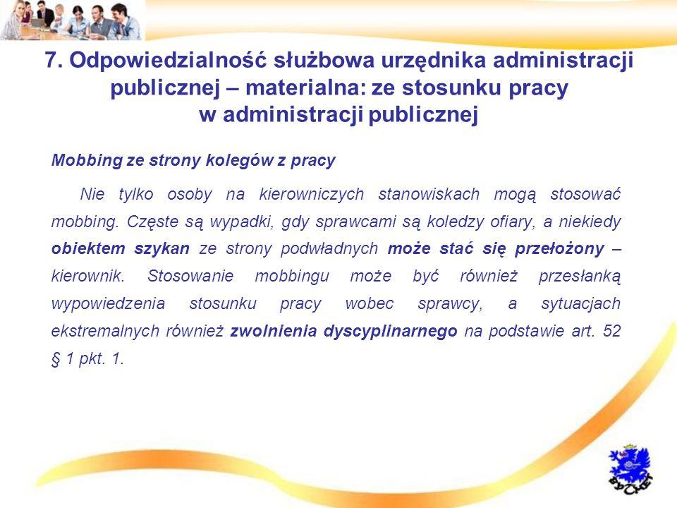7. Odpowiedzialność służbowa urzędnika administracji publicznej – materialna: ze stosunku pracy w administracji publicznej