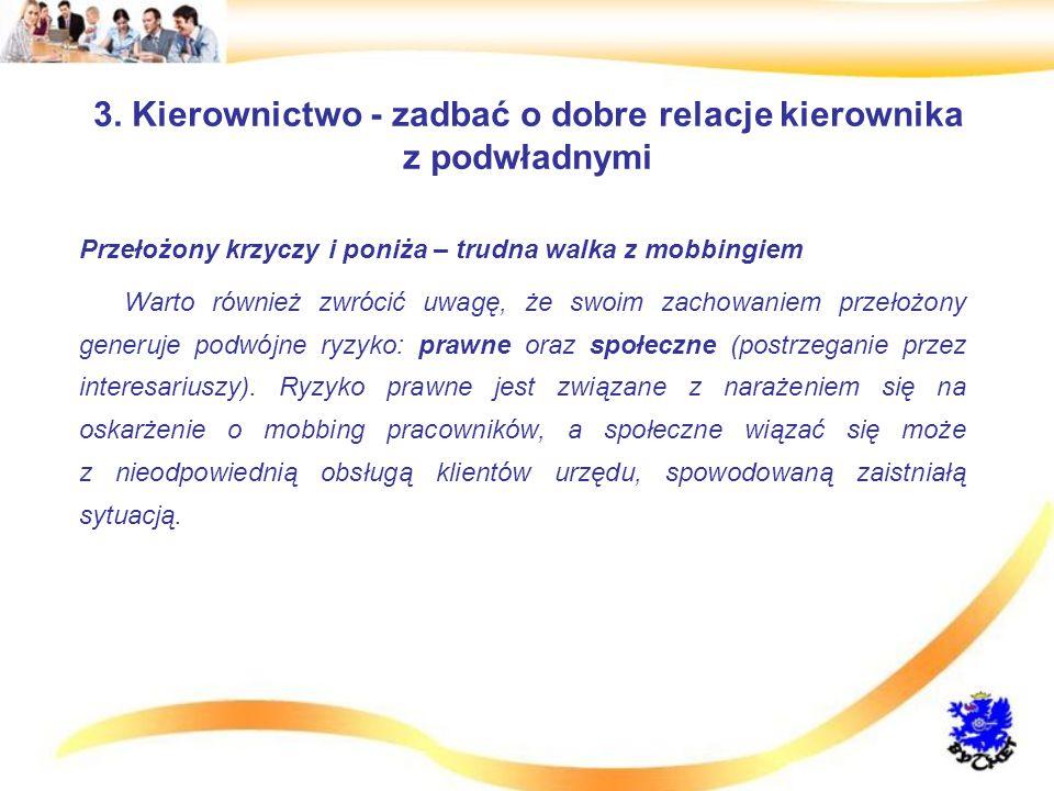 3. Kierownictwo - zadbać o dobre relacje kierownika z podwładnymi
