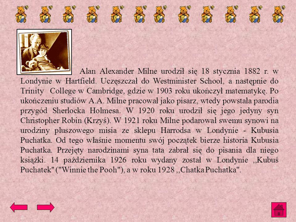Alan Alexander Milne urodził się 18 stycznia 1882 r