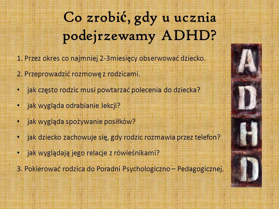 Co zrobić, gdy u ucznia podejrzewamy ADHD