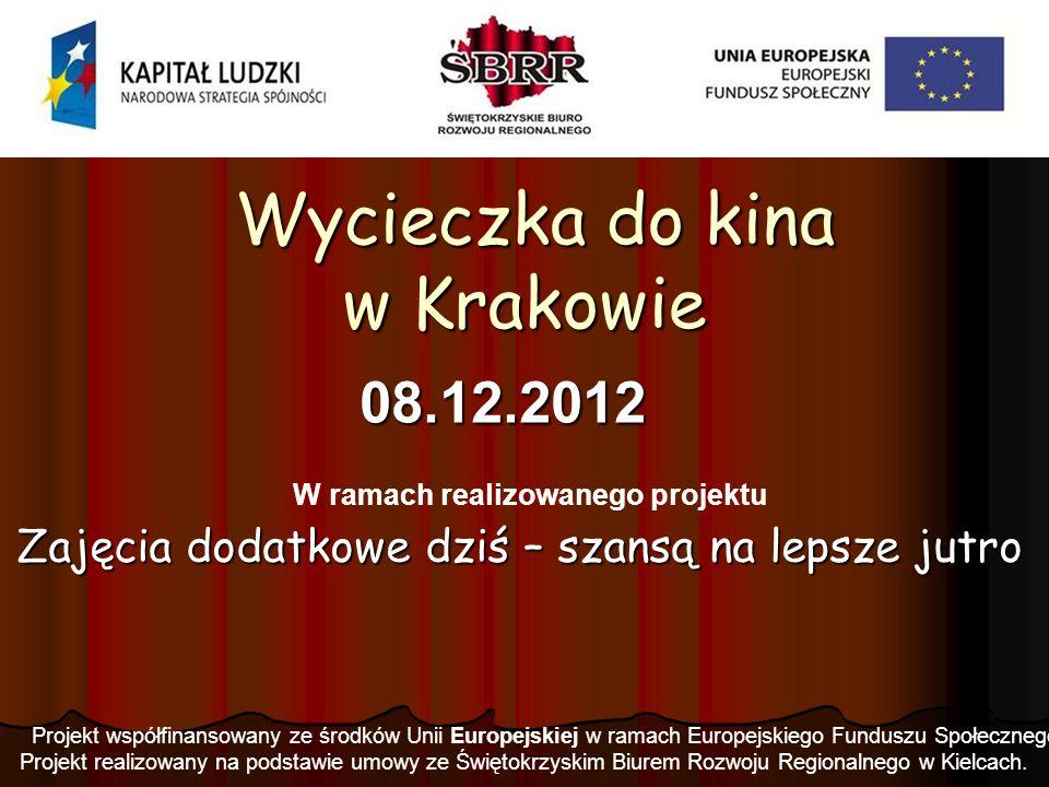 Wycieczka do kina w Krakowie