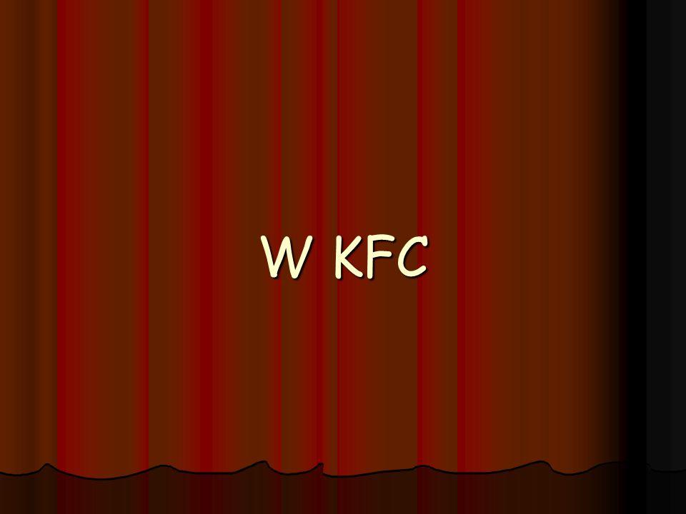 W KFC