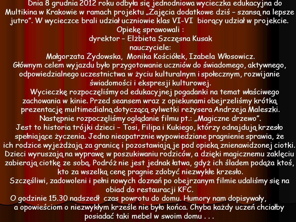 dyrektor – Elżbieta Szczęsna Kusak nauczyciele: