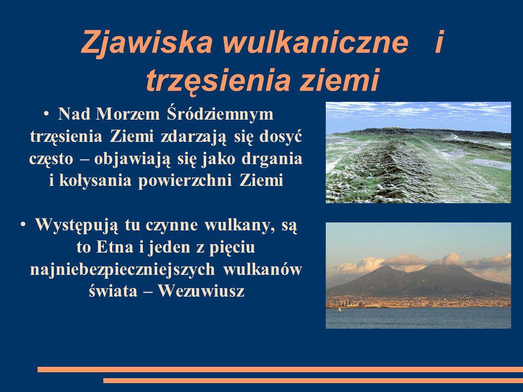 Zjawiska wulkaniczne i trzęsienia ziemi