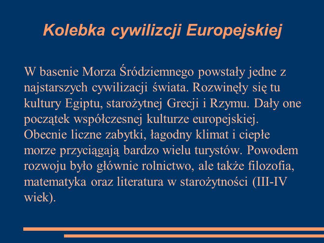 Kolebka cywilizcji Europejskiej