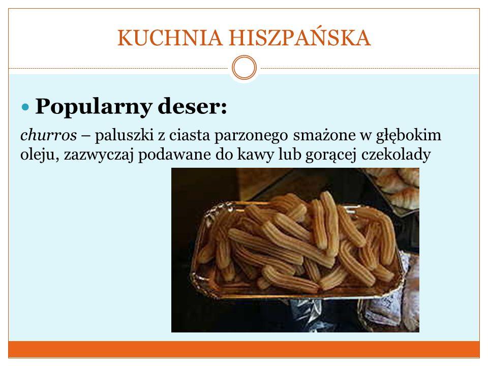 KUCHNIA HISZPAŃSKA Popularny deser: