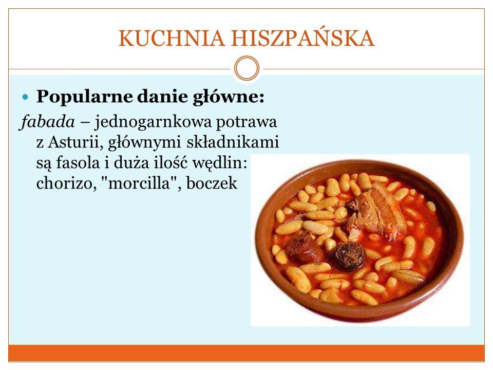 KUCHNIA HISZPAŃSKA Popularne danie główne: