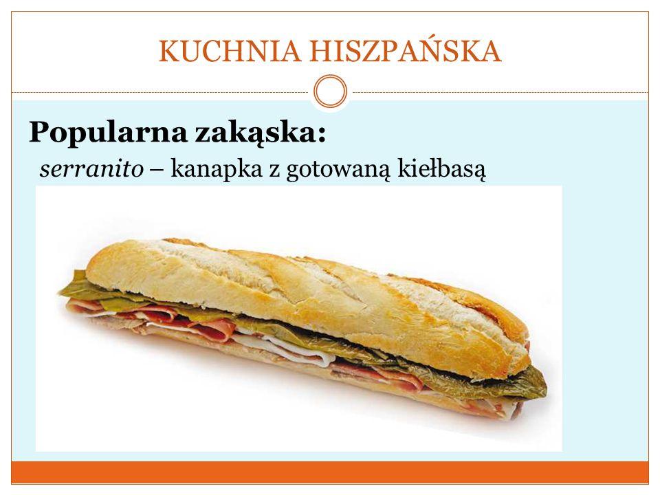 KUCHNIA HISZPAŃSKA Popularna zakąska: