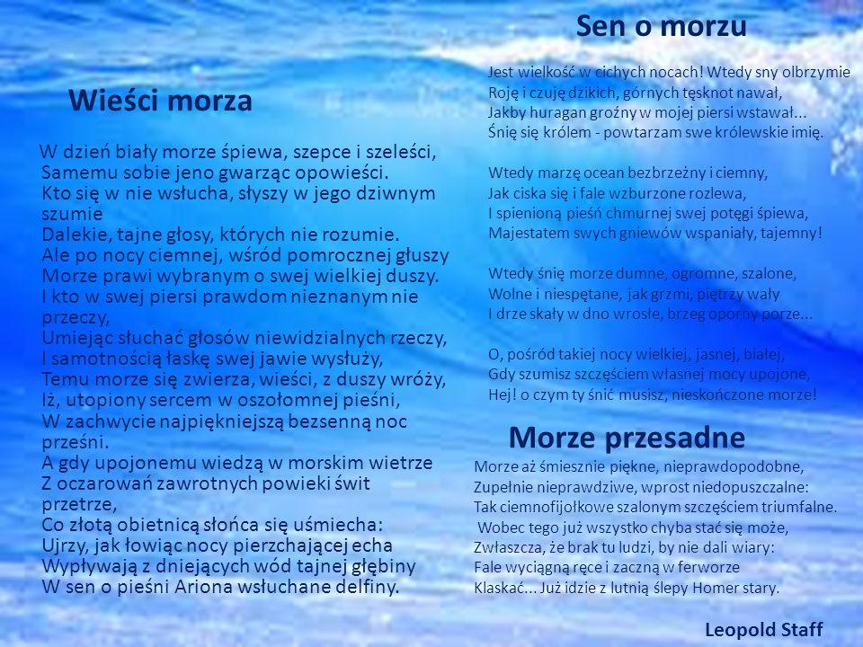 Sen o morzu Wieści morza Morze przesadne