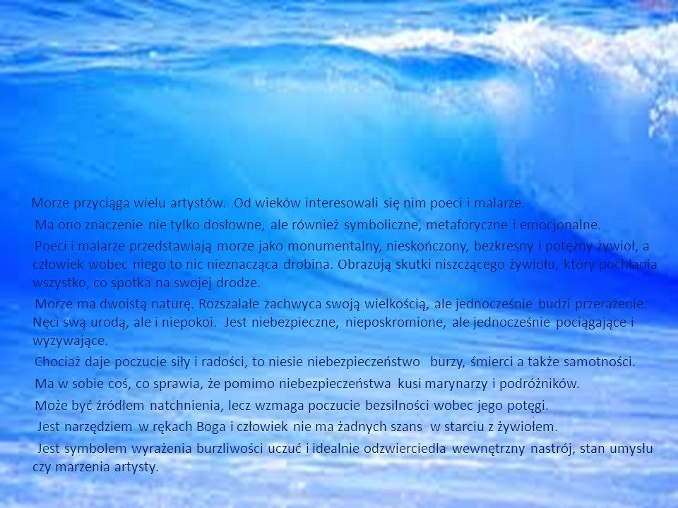 Morze przyciąga wielu artystów