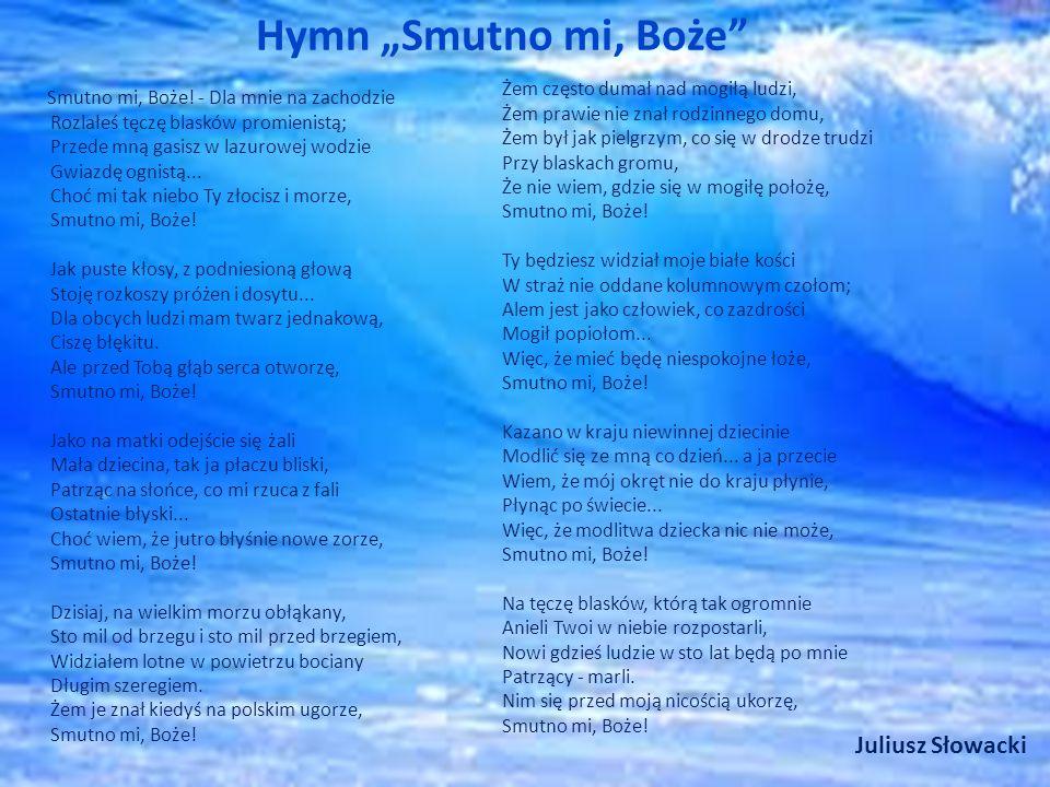"""Hymn """"Smutno mi, Boże Juliusz Słowacki"""