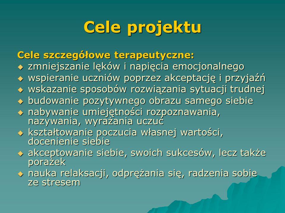 Cele projektu Cele szczegółowe terapeutyczne: