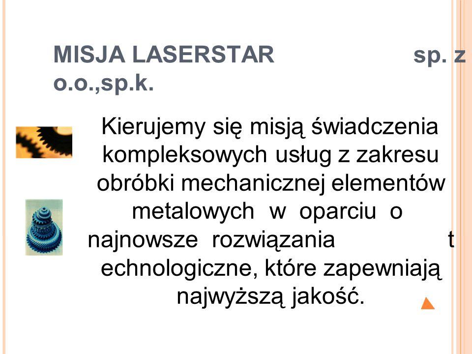 MISJA LASERSTAR sp. z o.o.,sp.k.
