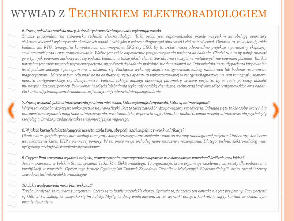 wywiad z Technikiem elektroradiologiem