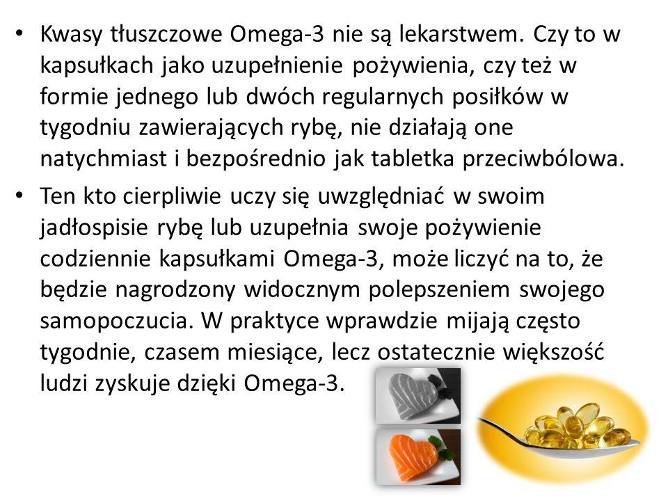 Kwasy tłuszczowe Omega-3 nie są lekarstwem