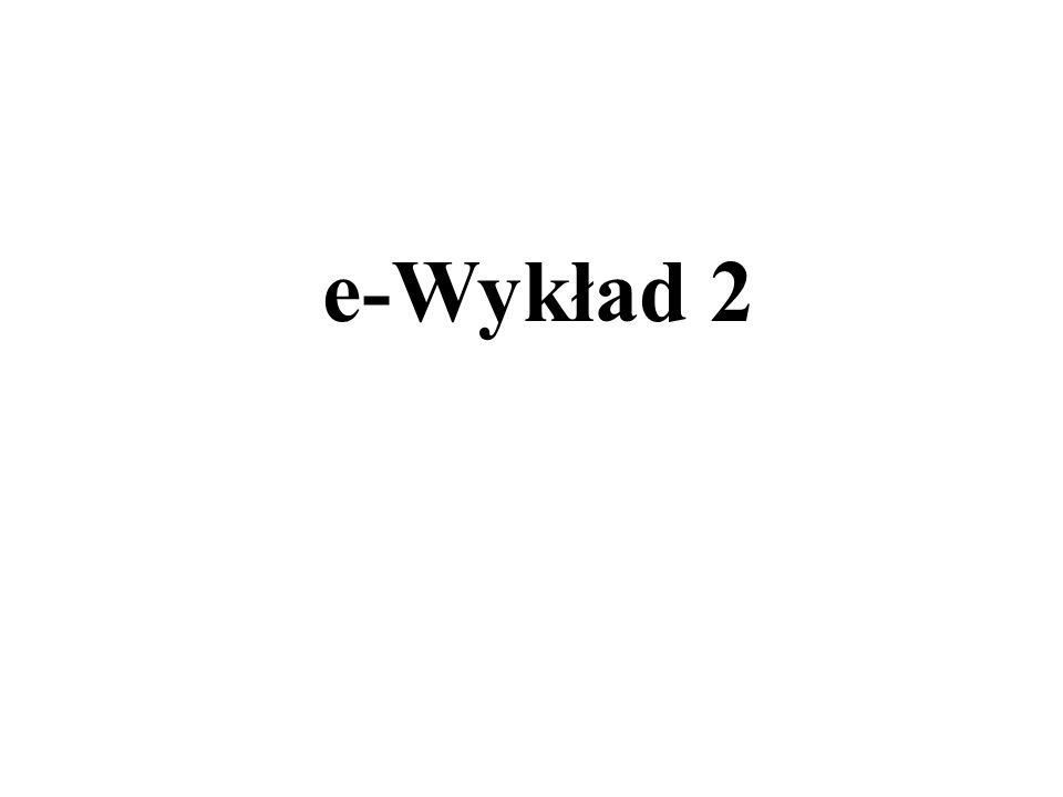 e-Wykład 2