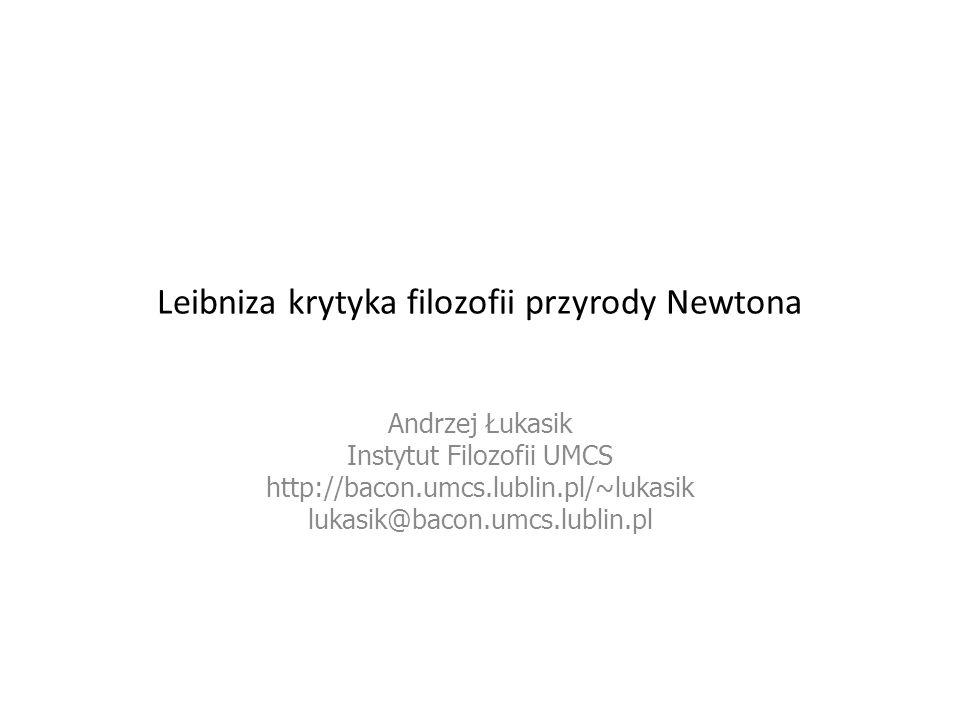 Leibniza krytyka filozofii przyrody Newtona