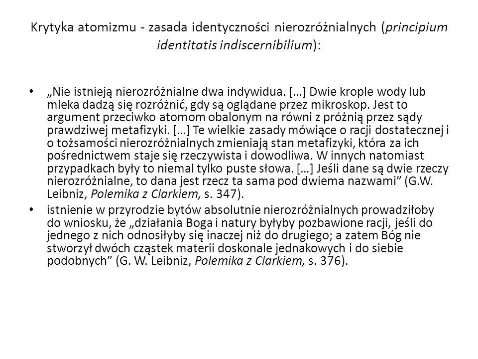 Krytyka atomizmu - zasada identyczności nierozróżnialnych (principium identitatis indiscernibilium):