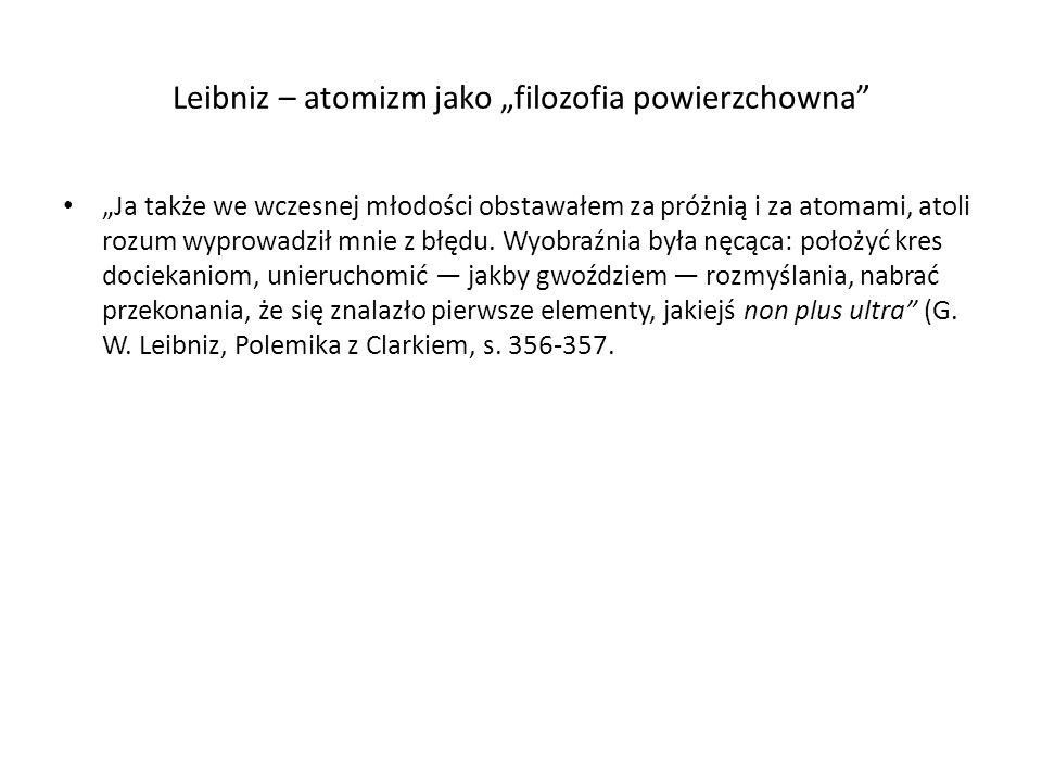 """Leibniz – atomizm jako """"filozofia powierzchowna"""