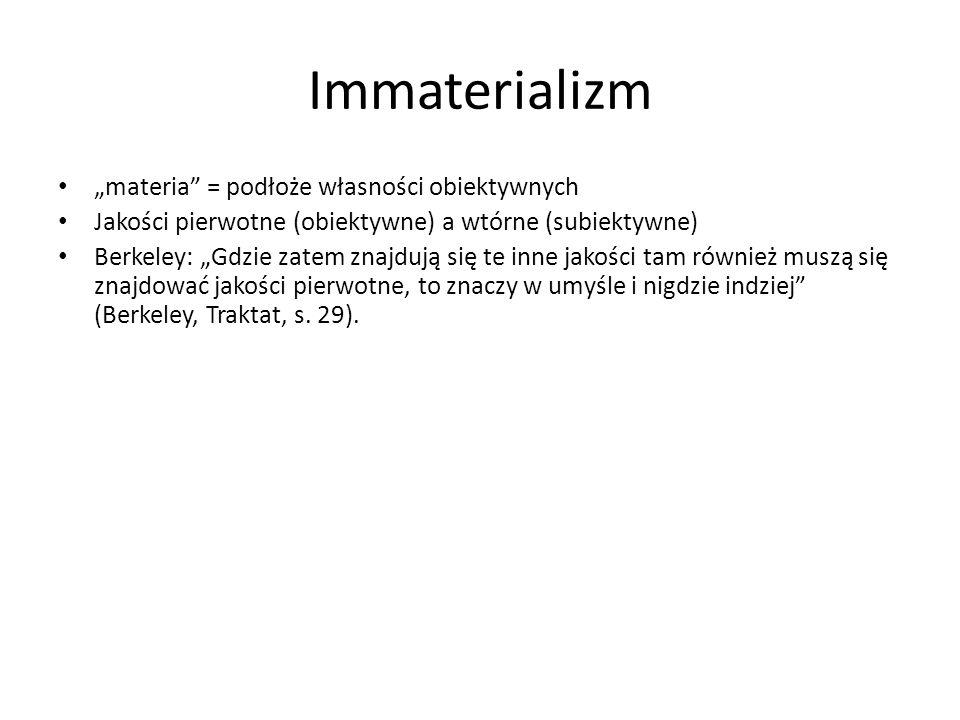 """Immaterializm """"materia = podłoże własności obiektywnych"""