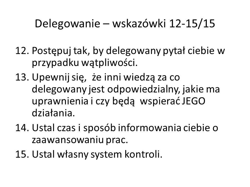 Delegowanie – wskazówki 12-15/15