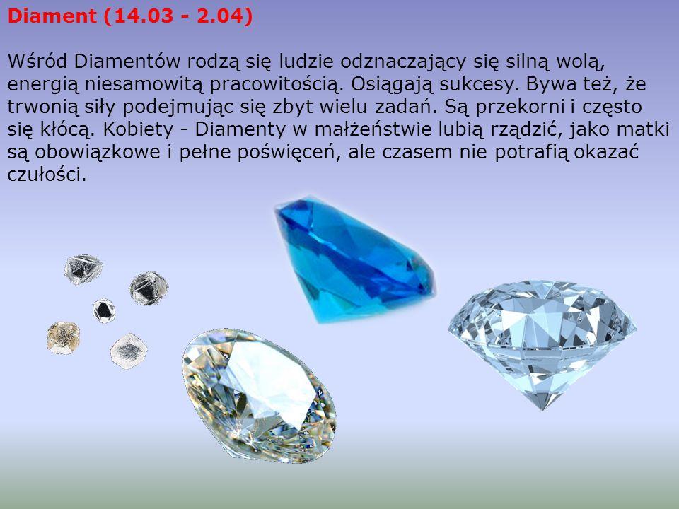 Diament (14.03 - 2.04)