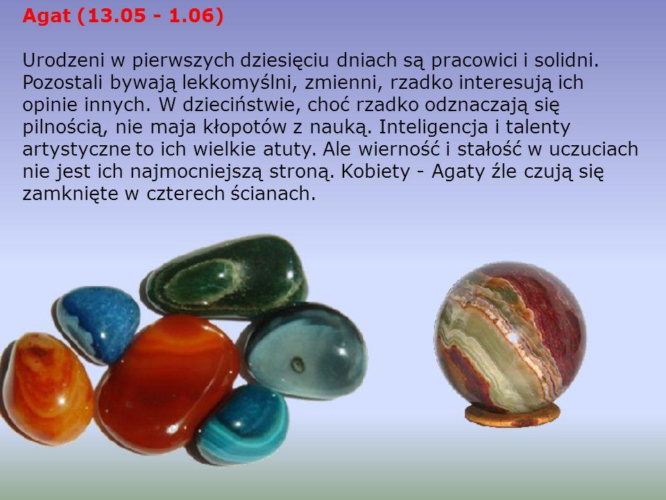 Agat (13.05 - 1.06)