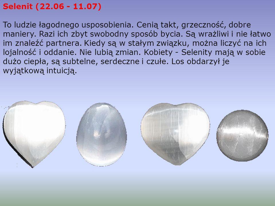 Selenit (22.06 - 11.07)