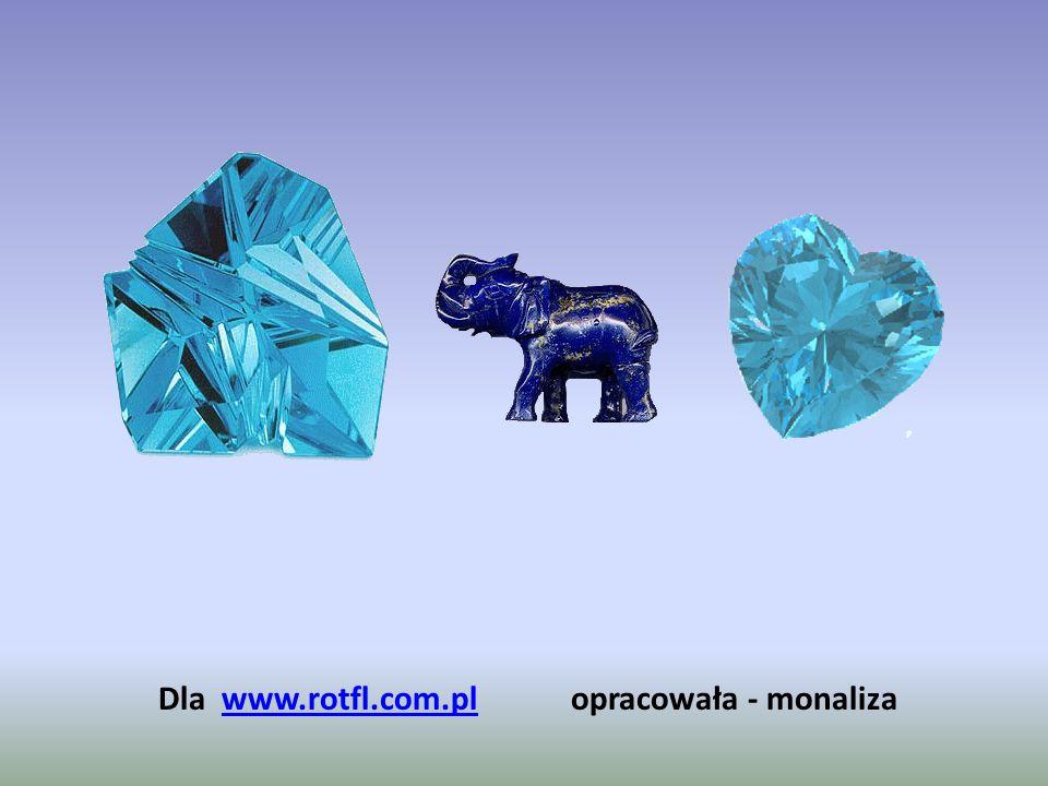 Dla www.rotfl.com.pl opracowała - monaliza