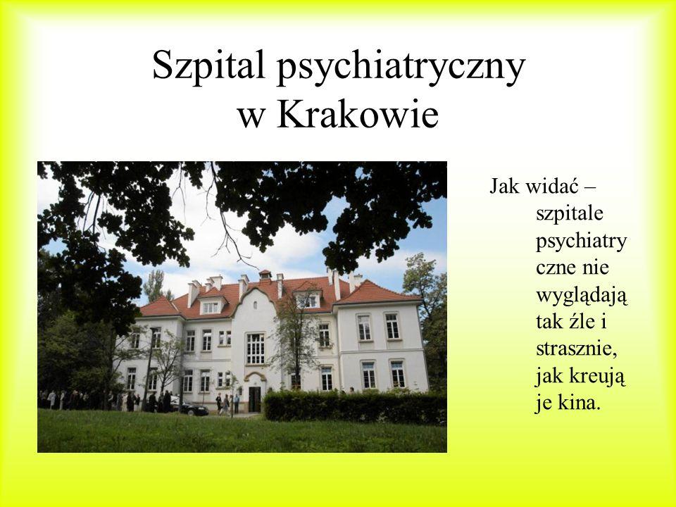 Szpital psychiatryczny w Krakowie