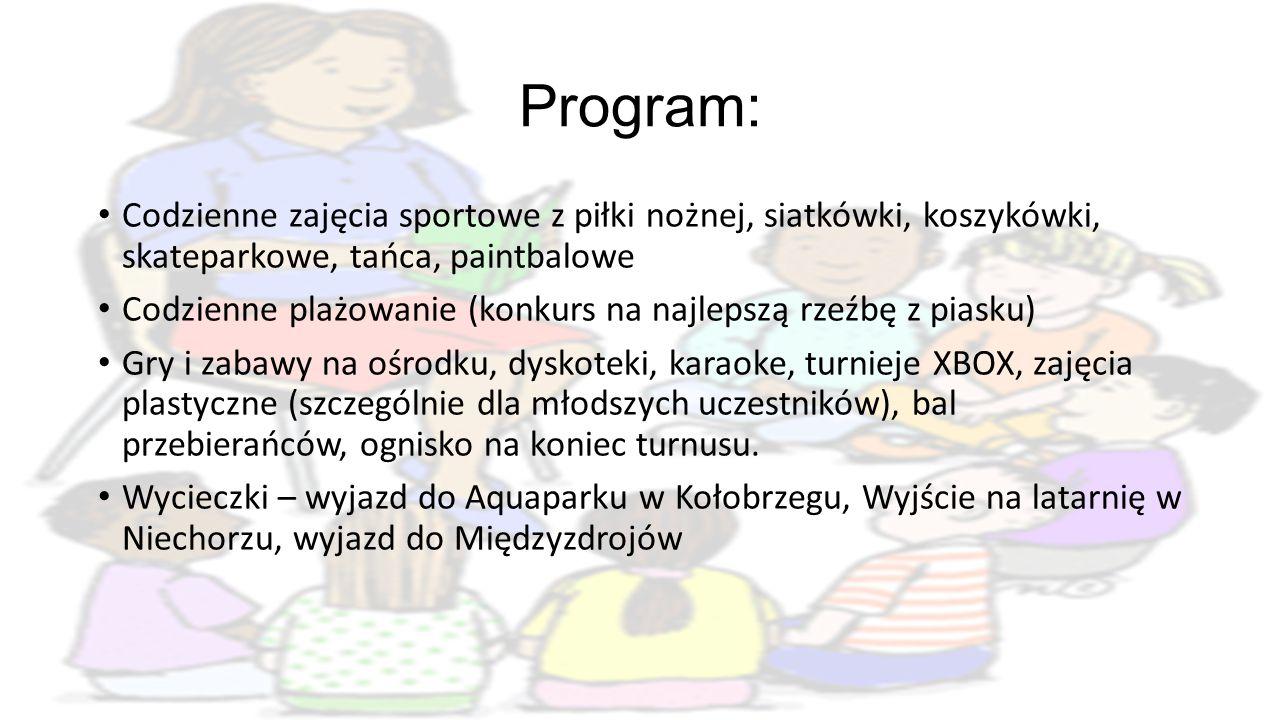 Program: Codzienne zajęcia sportowe z piłki nożnej, siatkówki, koszykówki, skateparkowe, tańca, paintbalowe.
