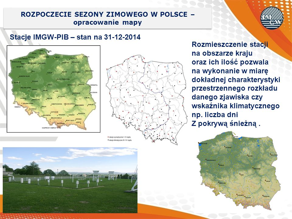 ROZPOCZECIE SEZONY ZIMOWEGO W POLSCE –opracowanie mapy