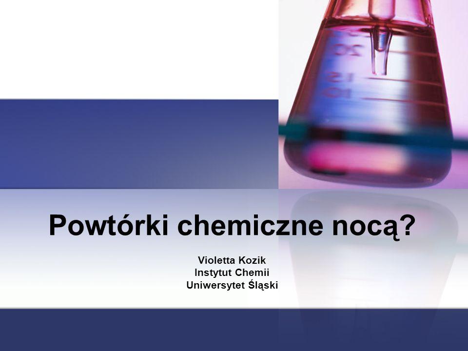 Powtórki chemiczne nocą