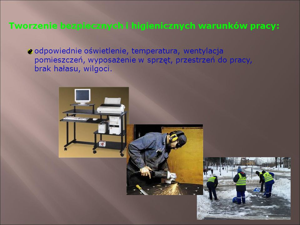 Tworzenie bezpiecznych i higienicznych warunków pracy: