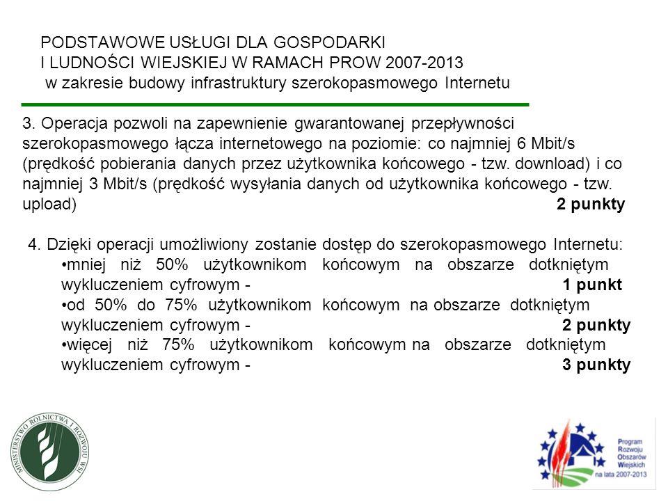 PODSTAWOWE USŁUGI DLA GOSPODARKI I LUDNOŚCI WIEJSKIEJ W RAMACH PROW 2007-2013 w zakresie budowy infrastruktury szerokopasmowego Internetu