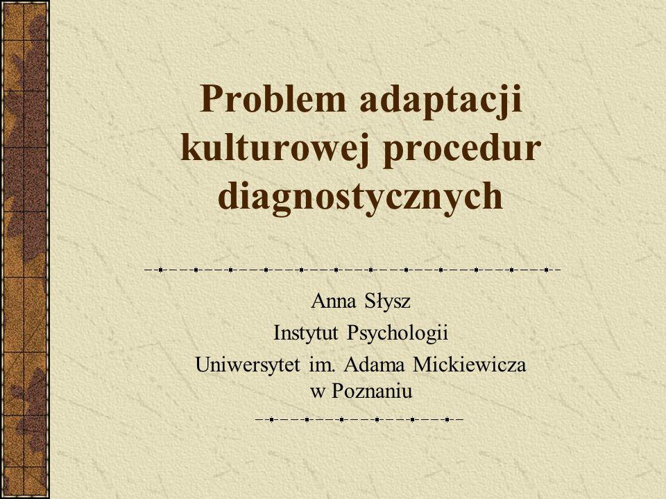 Problem adaptacji kulturowej procedur diagnostycznych