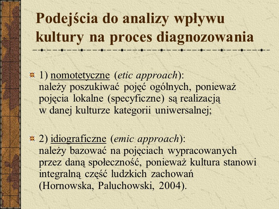 Podejścia do analizy wpływu kultury na proces diagnozowania