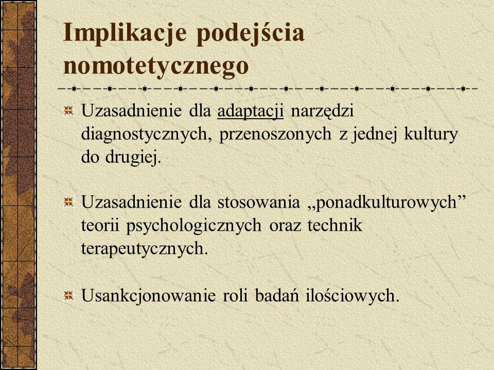 Implikacje podejścia nomotetycznego
