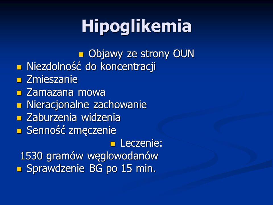 Hipoglikemia Objawy ze strony OUN Niezdolność do koncentracji