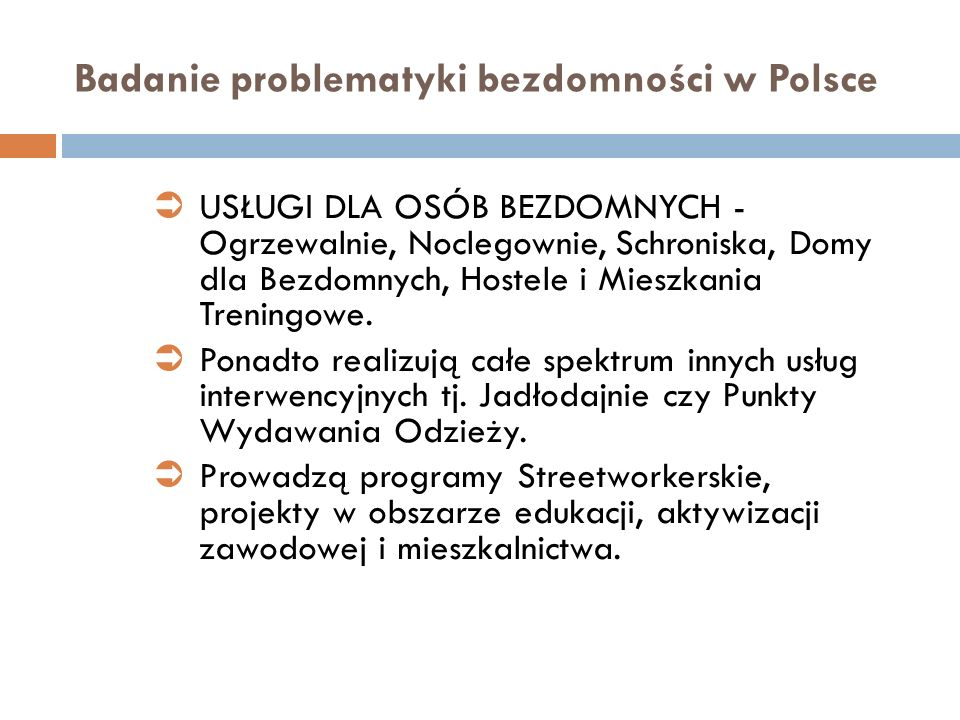 Badanie problematyki bezdomności w Polsce