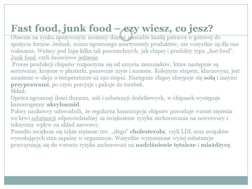 Fast food, junk food – czy wiesz, co jesz