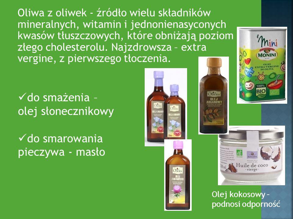 do smażenia – olej słonecznikowy