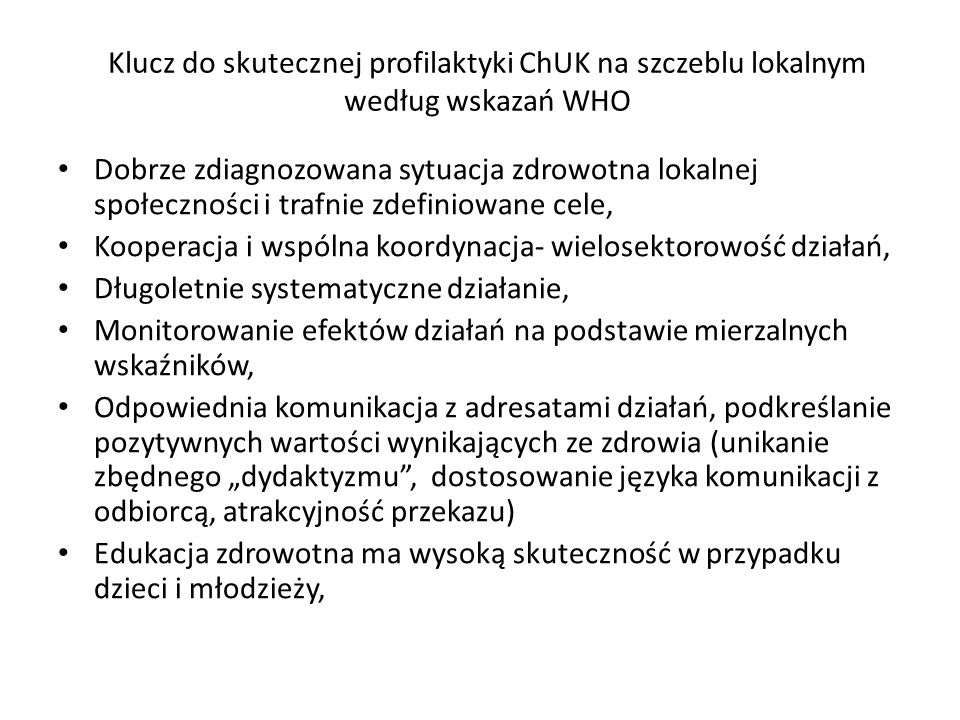 Klucz do skutecznej profilaktyki ChUK na szczeblu lokalnym według wskazań WHO